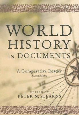 World History in Documents By Stearns, Peter N. (EDT)
